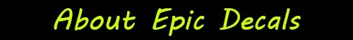 Click to learn more about Epic Decals